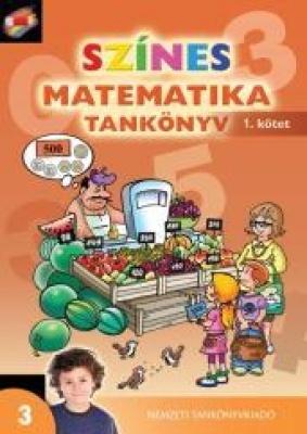 Színes matematika Tankönyv 3. osztály 1. kötet