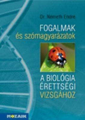 Fogalmak és szómagyarázatok a biol. érettségihez