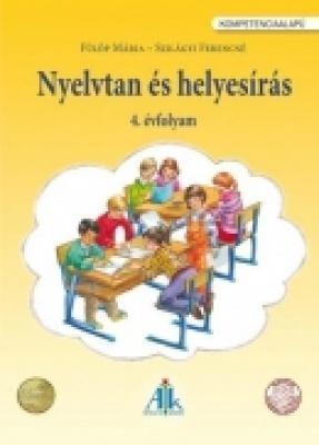Nyelvtan és helyesírás munkáltató tankönyv 4. o. Kompetenciaalapú
