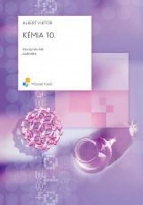Kémia 10.o. Középiskolák számára
