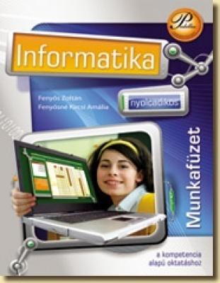 Nyolcadikos informatika munkafüzet a kompetencia alapú oktatáshoz