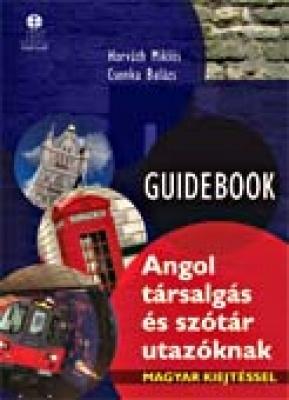 GUIDEBOOK Angol társalgás és szótár utazóknak