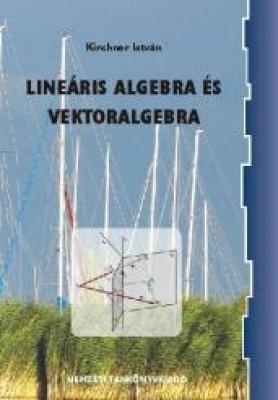 Lineáris algebra és vektoralgebra