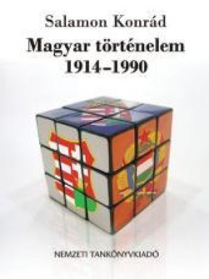 Magyar történelem 1914 - 1990
