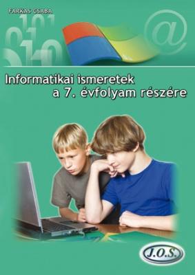 Informatikai ismeretek a 7. évfolyam részére