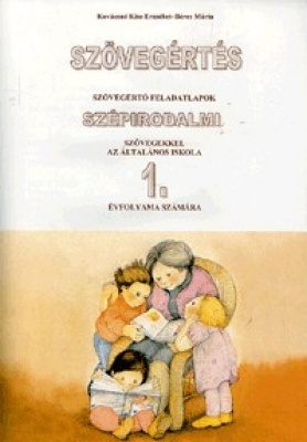 Szövegértés szépirodalmi szövegekkel 1.o.