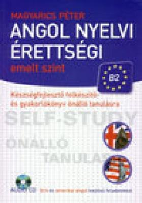 ANGOL NYELVI ÉRETTSÉGI EMELT SZINT