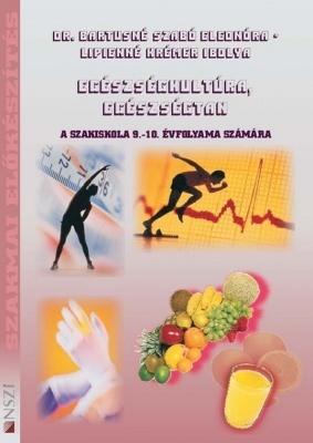 Egészségkultúra, egészségtan