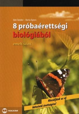 8 próbaérettségi biológia emelt szint