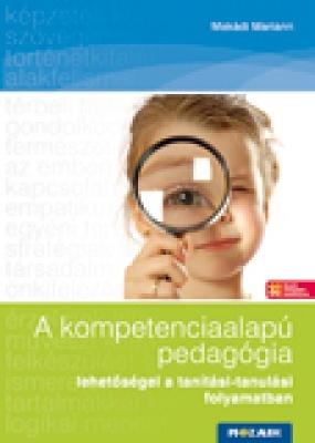 A kompetenciaalapú pedagógia lehetőségei