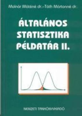 ÁLTALÁNOS STATISZTIKA PÉLDATÁR II.