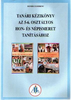Kézikönyv Hon és népismeret A 5-6. o.