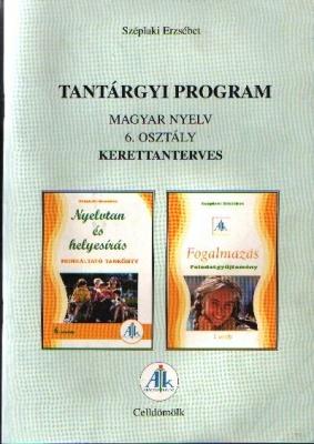 Tantárgyi program Magyar nyelv 6. o.