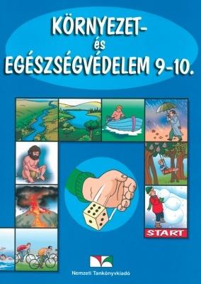 Környezet- és egészségvédelem 9-10. Munkatankönyv