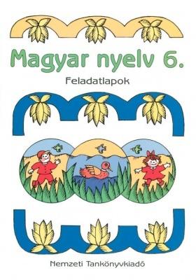 Magyar nyelv 6. Feladatlapok
