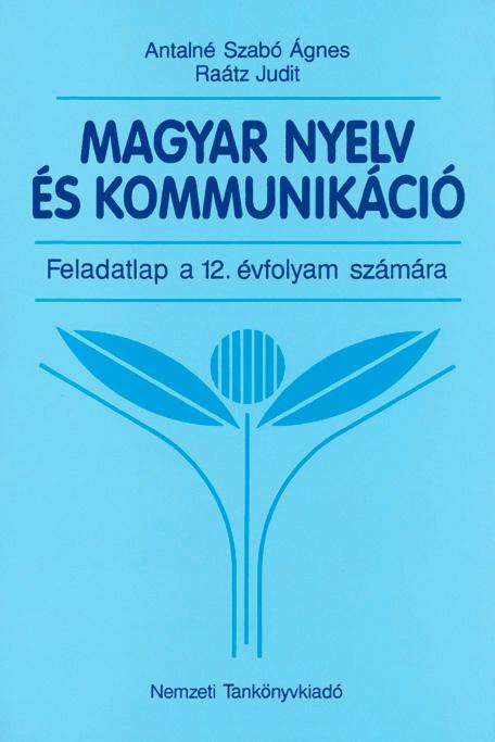Magyar nyelv és kommunikáció. Feladatlap 12. évfolyam számára