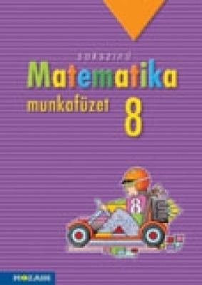 Sokszínű matematika - munkafüzet 8.o.
