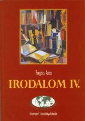 Irodalom IV. Szövegek, képek, információk