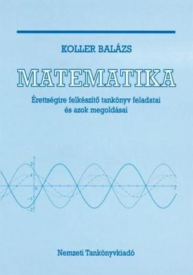 Megoldások a matematika érettségire felkészítő tankönyvhöz