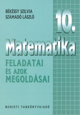 Matematika 10. feladatai és megoldásai