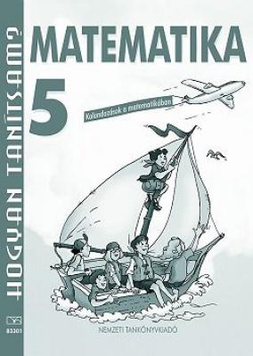 Hogyan tanítsuk? Tanári kézikönyv a Matematika 5. tanításához