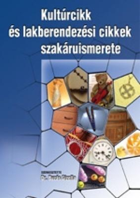 Kultúrcikk és lakberendezési áruismeret