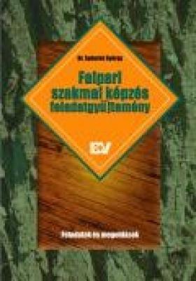 Faipari szakmai képzés, feladatgyűjtemény