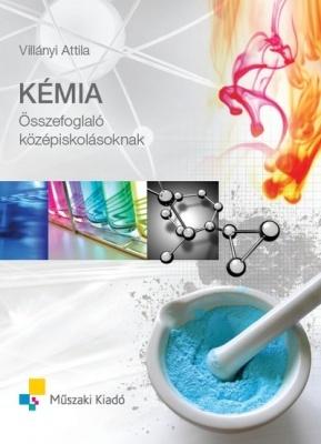 Kémiai összefoglaló középiskolásoknak