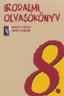 Irodalmi olvasókönyv 8. Évfolyam