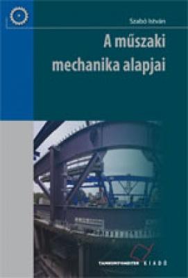 A műszaki mechanika alapjai Kompetencia