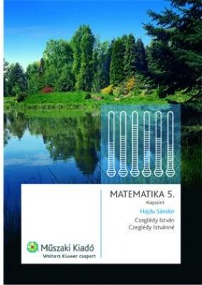 Matematika 5. tankönyv alapszint (átdolgozott)