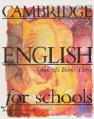Cambridge English for Schools 3