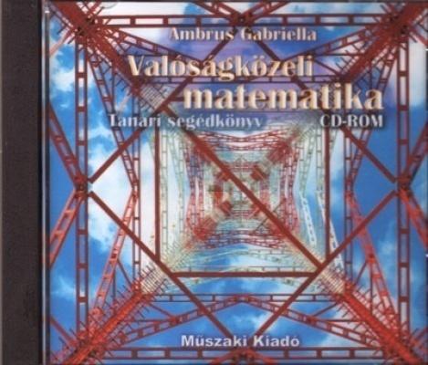 Valóságközeli matematika- tanári segédkönyv,CD