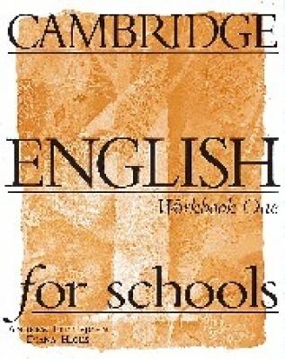 Cambridge English for Schools 1. Workbook