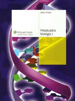 Molekuláris biológia I-II.