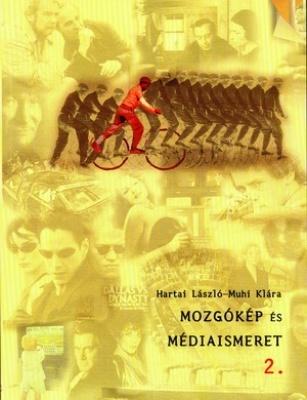 Mozgókép és médiaismeret tk. 2. (KETA) 9-12.o.