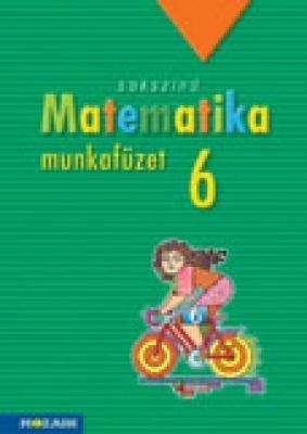 Sokszínű matematika - munkafüzet 6.o. MEGOLDÁSOK
