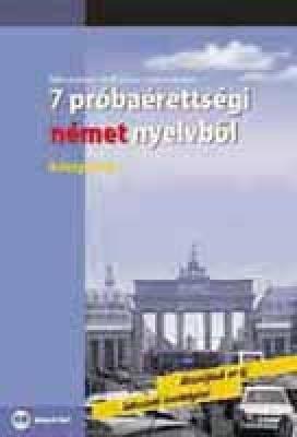 Plusz 7 próbaérettségi német nyelvből (középszint) CD-melléklettel