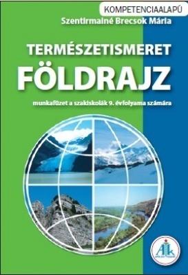 Természetismeret - Földrajz mf szakiskolák 9.