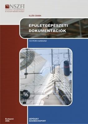 Épületgépészeti dokumentációk (CD melléklettel)