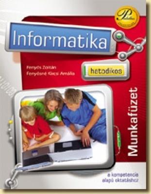 Hatodikos informatika munkafüzet a kompetencia alapú oktatáshoz
