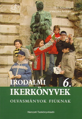 Irodalmi ikerkönyvek 6. Olvasmányok