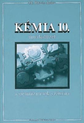 Kémia 10. gimnázium munkafüzet