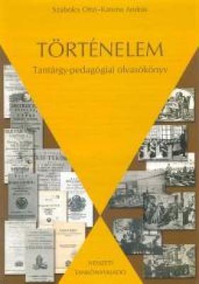 Történelem. Tantárgy-pedagógiai olvasókönyv
