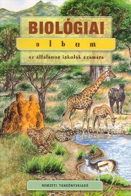 Biológiai album az általános iskolák számára