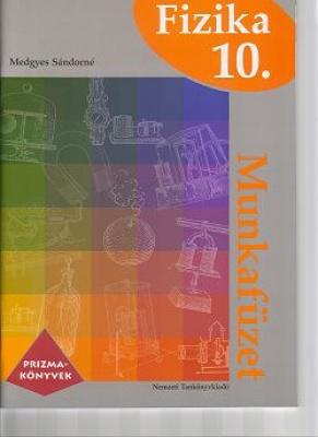 Fizika 10. Prizma könyvek munkafüzet
