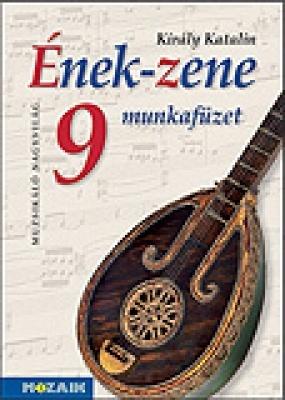 Ének-Zene munkafüzet 9.o.