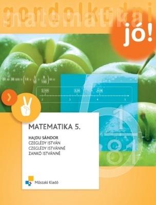 Matematika 5. Gondolkodni jó!