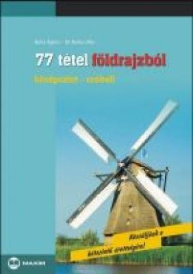 77 tétel földrajzból (közép-szóbeli)