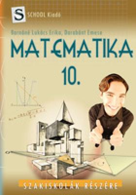 Matematika 10 szakisk.
